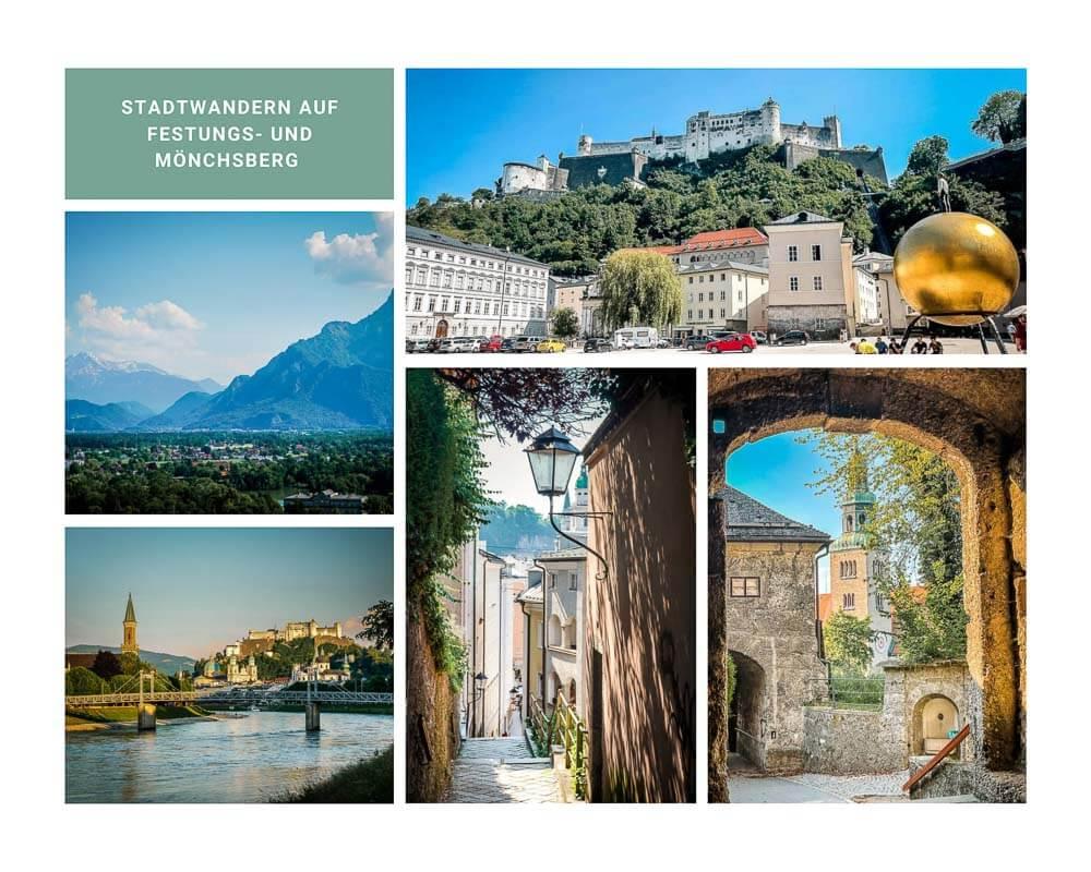 Salzburg Stadtwandern auf die Stadtberge Festungsberg und Mönchsberg